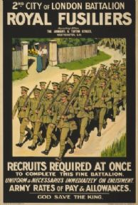 WW1 poster. 2nd City of London Battalion, Royal Fusiliers. Recruits required at once to complete this fine battalion